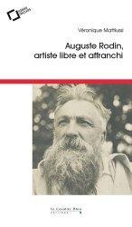 Dernières parutions dans Idées reçues, Auguste Rodin, artiste libre et affranchi