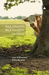 Souvent acheté avec Botanique, le Aux sources de l'histoire animale
