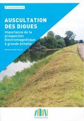 Dernières parutions sur Rivières - Lacs - Fleuves, Auscultation des digues