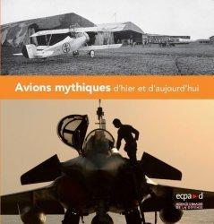 Dernières parutions sur Modèles, Avions mythiques d'hier et d'aujourd'hui