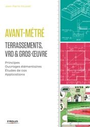 Dernières parutions dans Blanche BTP, Avant-métré - Terrassements, VRD et gros-oeuvre