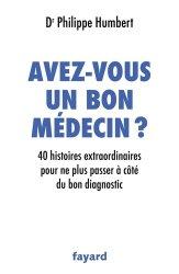 Dernières parutions sur Diagnostics et thérapeutiques, Avez-vous un bon médecin ?