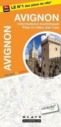 Dernières parutions sur Provence-Alpes-Côte-d'Azur, Avignon, informations touristiques, plan et index des rues. 1/10 000