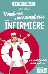 Dernières parutions sur IADE, Aventures et mésaventures d'une infirmière