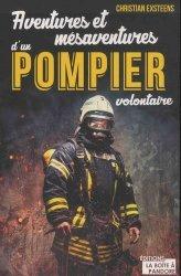 Dernières parutions sur Pompiers, Aventures et mésaventures d'un pompier volontaire