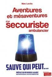 Dernières parutions sur Ambulancier, Aventures et mésaventures d'un ambulancier