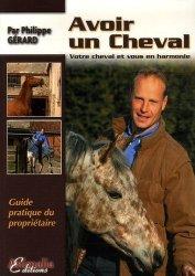 Souvent acheté avec Le poulinage, le Avoir un cheval