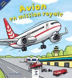 Dernières parutions sur Modèles, Avion en mission royale