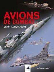 Dernières parutions sur Histoire de l'aviation, Avions de combat de 1945 à nos jours