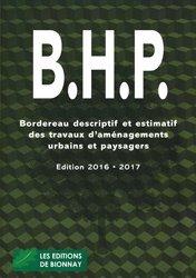 Souvent acheté avec L'aménagement des espaces verts, le B.H.P Bordereau descriptif des travaux d'aménagements urbains et paysagers