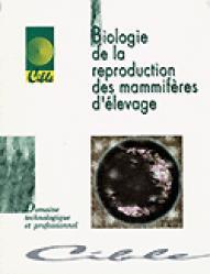 Dernières parutions sur Reproduction, Biologie de la reproduction des mammifères d'élevage