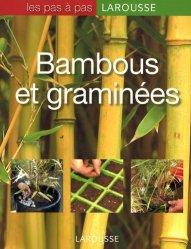 Dernières parutions dans Les pas à pas, Bambous et graminées