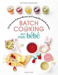 Dernières parutions sur Alimentation de l'enfant, Batch cooking pour mon bébé