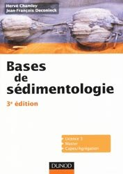 Souvent acheté avec Géologie de terrain, le Bases de sédimentologie