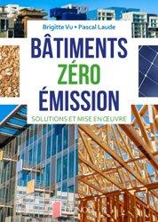 Dernières parutions sur Construction durable, Bâtiments zéro émission