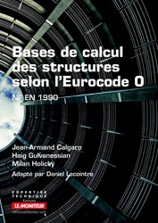 Dernières parutions dans Expertise technique, Bases de calcul des structures selon l'Eurocode 0