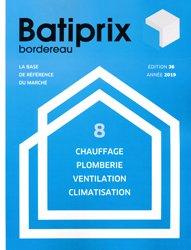 Souvent acheté avec Génie énergétique et climatique, le Batiprix 2019  Volume 8