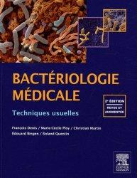 Souvent acheté avec Rémic, le Bactériologie médicale