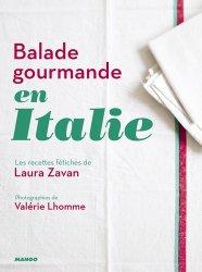 Dernières parutions sur Cuisine italienne, Balade gourmande en Italie