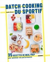 Dernières parutions sur Cuisine rapide, Batch cooking du sportif