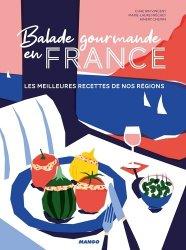Dernières parutions sur Cuisine familiale, Balade gourmande en France