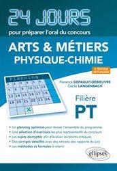 Dernières parutions dans 24 jours pour préparer l'oral du concours, Banque PT Physique-Chimie Filière PT