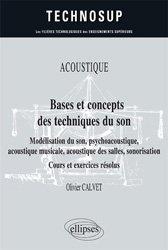Dernières parutions dans Technosup, Bases et concepts des techniques du son