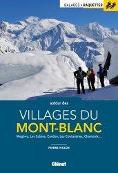 Dernières parutions dans Balades à raquettes, Balades à raquettes autour des villages du Mont-Blanc