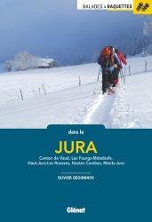 Dernières parutions sur A ski - En raquettes, Balades à raquettes dans le Jura