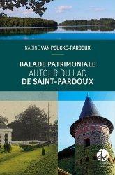 Dernières parutions sur Aquitaine Limousin Poitou-Charentes, Balade patrimoniale autour du Lac de Saint-Pardoux