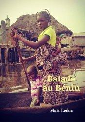 Dernières parutions sur Récits de voyages-explorateurs, Balade au Bénin