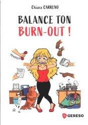 Dernières parutions sur Gestion du stress, Balance ton burn-out !