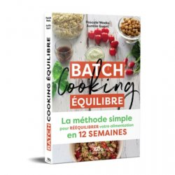 Dernières parutions dans 750g, Batch cooking équilibre