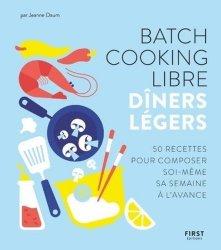 Dernières parutions sur Cuisine bio et diététique, Batch cooking libre
