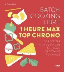 Dernières parutions sur Cuisine rapide, Batch cooking libre - 1 heure max top chrono