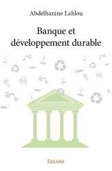 Dernières parutions dans Classique, Banque et développement durable