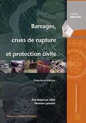 Souvent acheté avec Manuel pratique pour sauver la terre, le Barrages, crues de rupture et protection