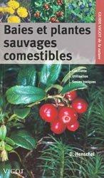 Souvent acheté avec Les escargots, le Baies et plantes sauvages comestibles