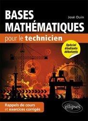 Dernières parutions sur Mathématiques fondamentales, Bases mathématiques pour le technicien
