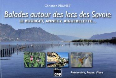 Dernières parutions sur Auvergne Rhône-Alpes, Balades autour des lacs des Savoie