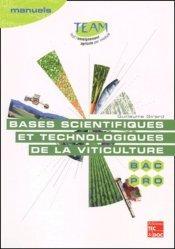 Souvent acheté avec L'économie du vin, le Bases scientifiques et technologiques de la viticulture Bac pro