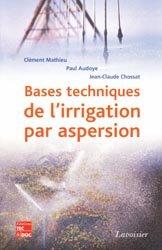 Souvent acheté avec La production en pépinière, le Bases techniques de l'irrigation par aspersion