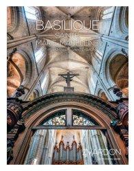 Dernières parutions sur Art sacré, Basilique sainte Marie-Madeleine et ses secrets