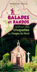 Dernières parutions sur Alsace Champagne-Ardenne Lorraine, Balades et randos autour des chapelles des Vosges du Nord