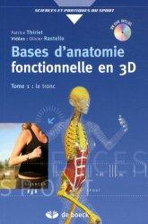 Dernières parutions dans Sciences et Pratiques du Sport, Bases d'anatomie fonctionnelle en 3D Tome 1