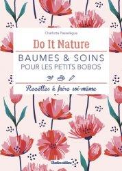 Dernières parutions sur Beauté - Jeunesse, Baumes et soins pour les petits bobos