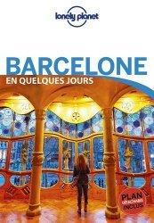 Dernières parutions sur Guides Catalogne, Barcelone en quelques jours. 6e édition. Avec 1 Plan détachable
