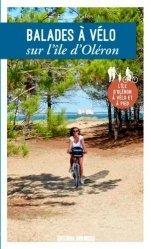 Dernières parutions sur Guides pratiques, Balades à vélo sur l'île d'Oléron