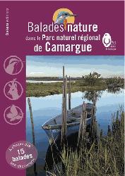Dernières parutions dans Balades nature, Balades nature dans le parc naturel régional de Camargue