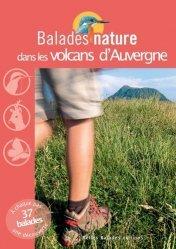 Dernières parutions dans Balades nature, Balades nature dans les volcans d'Auvergne